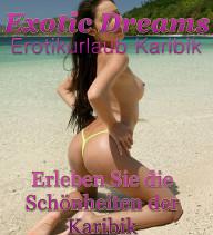 Escorts für Erotikurlaub in der Karibik - Single Urlaub mit Sexgarantie
