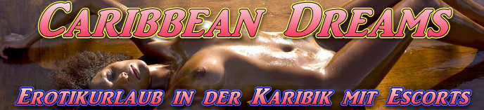 Sexurlaub mit Escort Girls in der Karibik