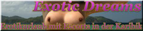 Fickurlaub und Sexurlaub mit Escorts und Hostessen in der Karibik. Exotic-Dreams.org